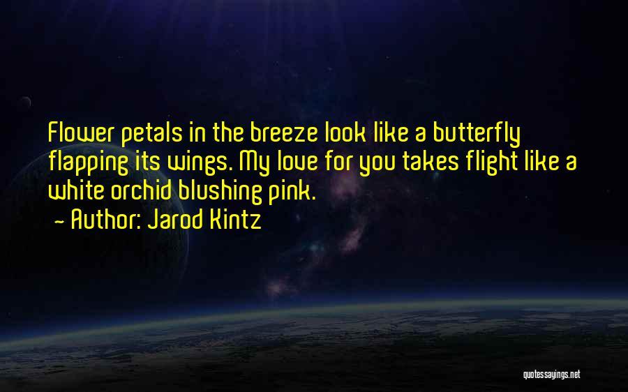 You My Love Quotes By Jarod Kintz