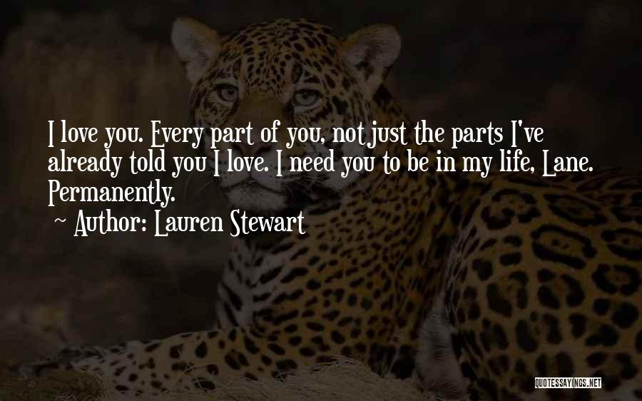 You My Love Quotes By Lauren Stewart