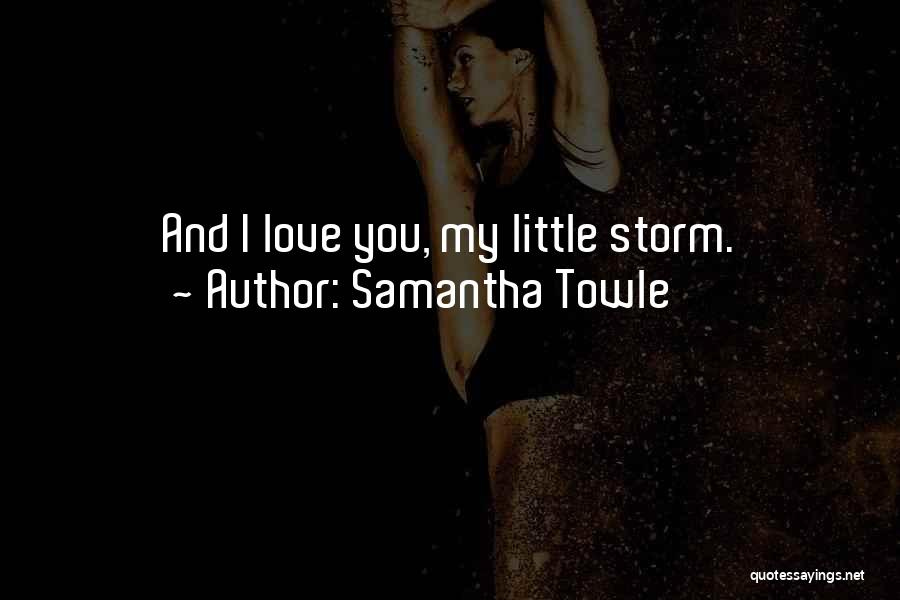 You My Love Quotes By Samantha Towle