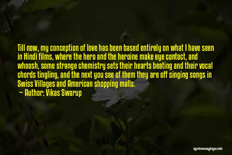 You My Love Quotes By Vikas Swarup