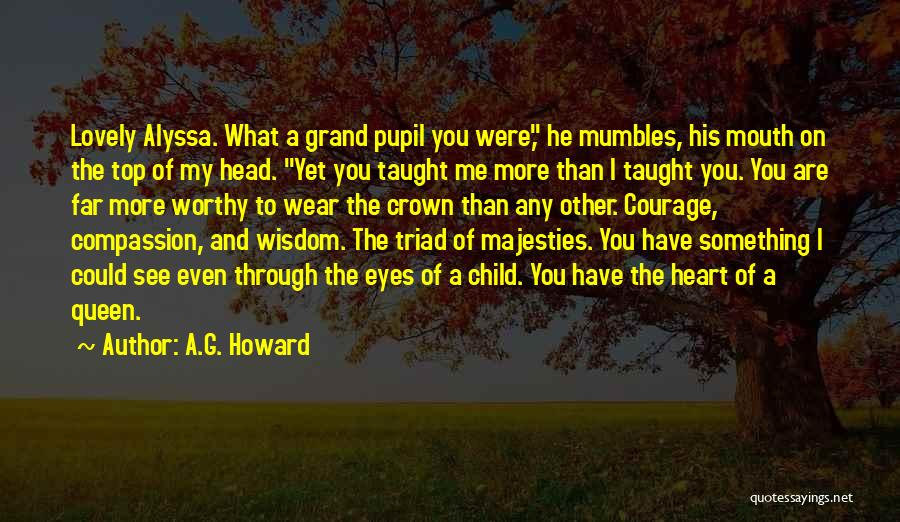 You My Queen Quotes By A.G. Howard