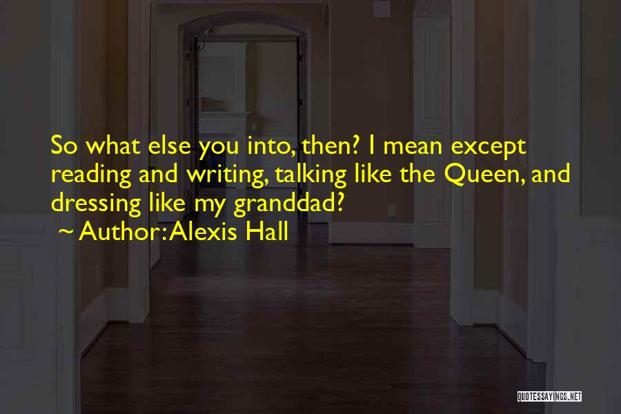 You My Queen Quotes By Alexis Hall