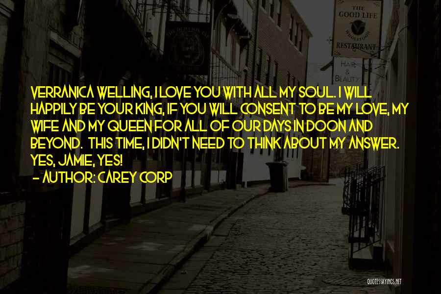 You My Queen Quotes By Carey Corp