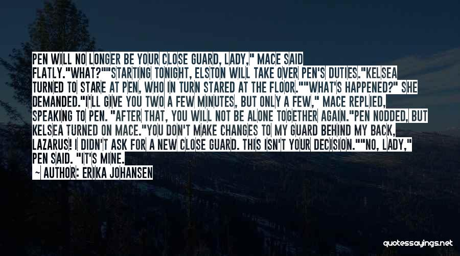 You My Queen Quotes By Erika Johansen