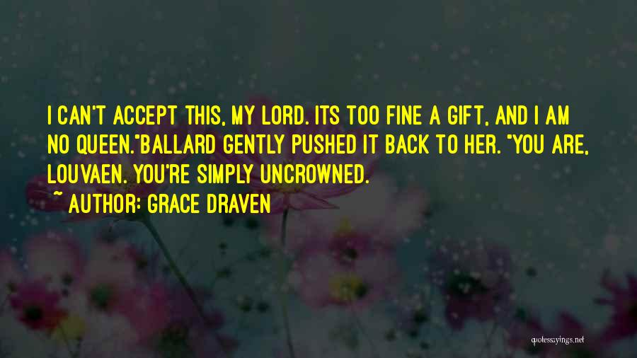 You My Queen Quotes By Grace Draven
