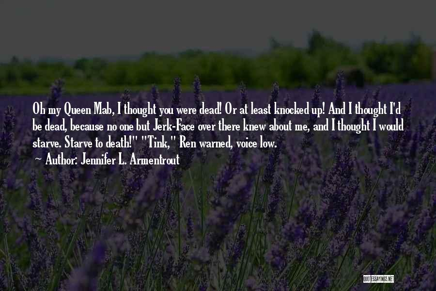 You My Queen Quotes By Jennifer L. Armentrout