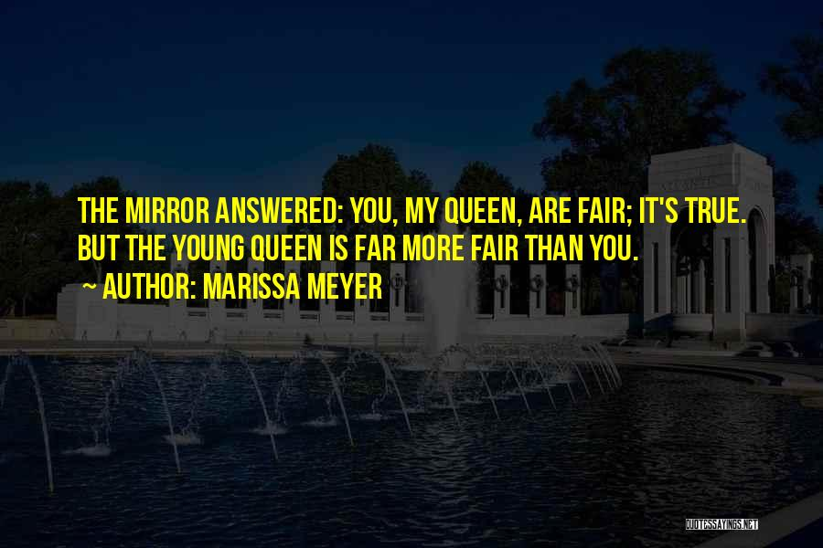 You My Queen Quotes By Marissa Meyer