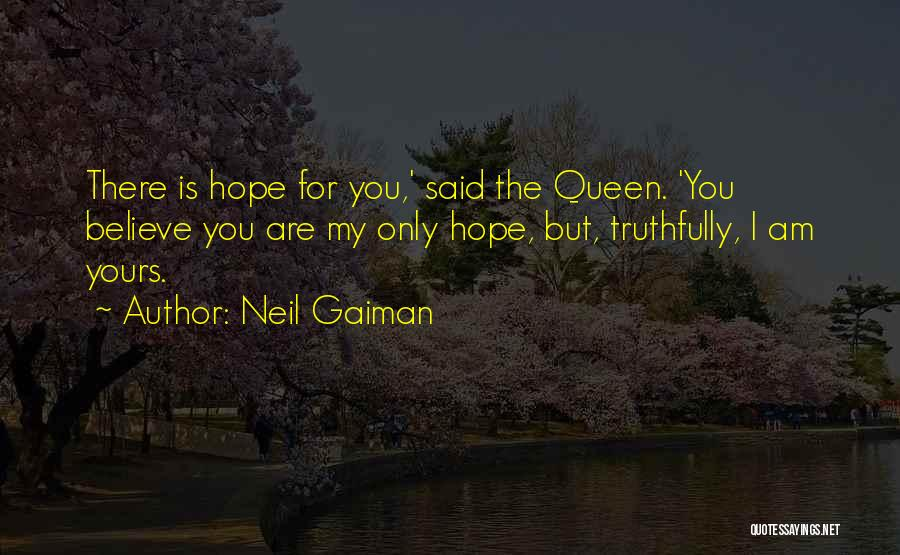 You My Queen Quotes By Neil Gaiman