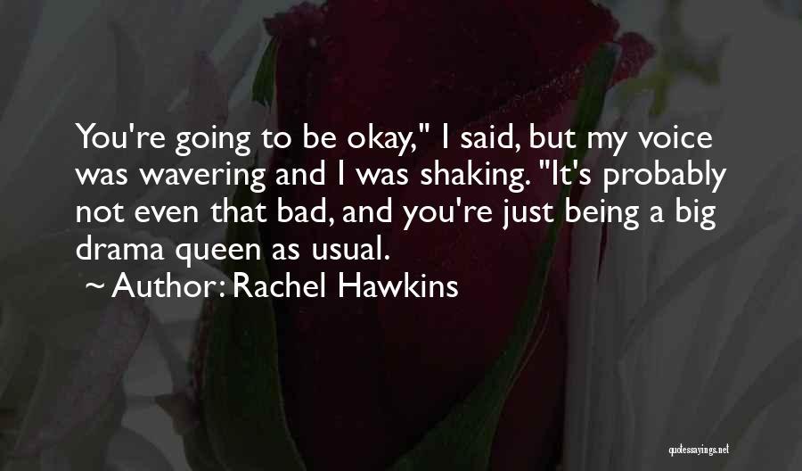 You My Queen Quotes By Rachel Hawkins