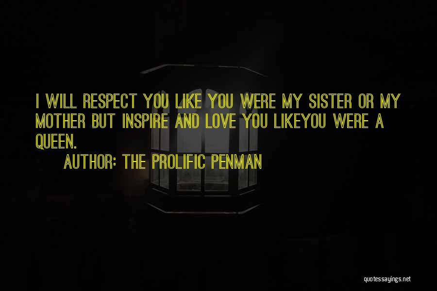 You My Queen Quotes By The Prolific Penman