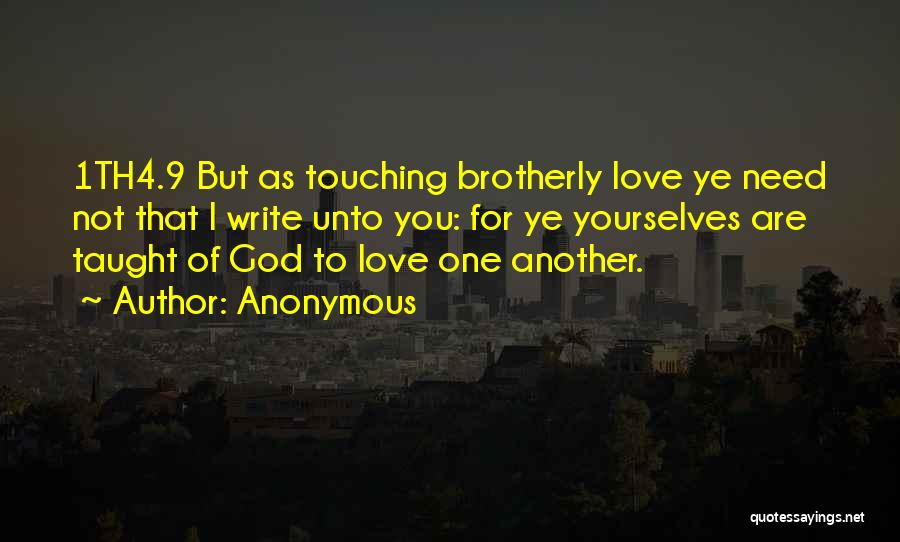 You Need God Quotes By Anonymous