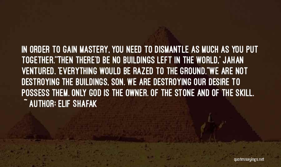You Need God Quotes By Elif Shafak