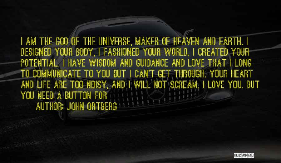 You Need God Quotes By John Ortberg