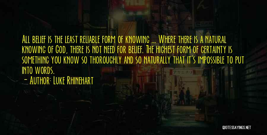 You Need God Quotes By Luke Rhinehart