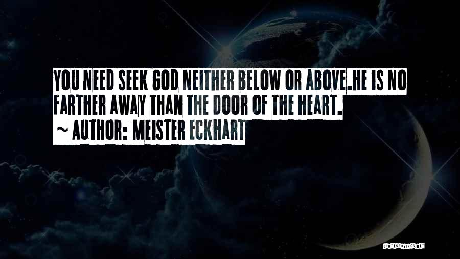 You Need God Quotes By Meister Eckhart