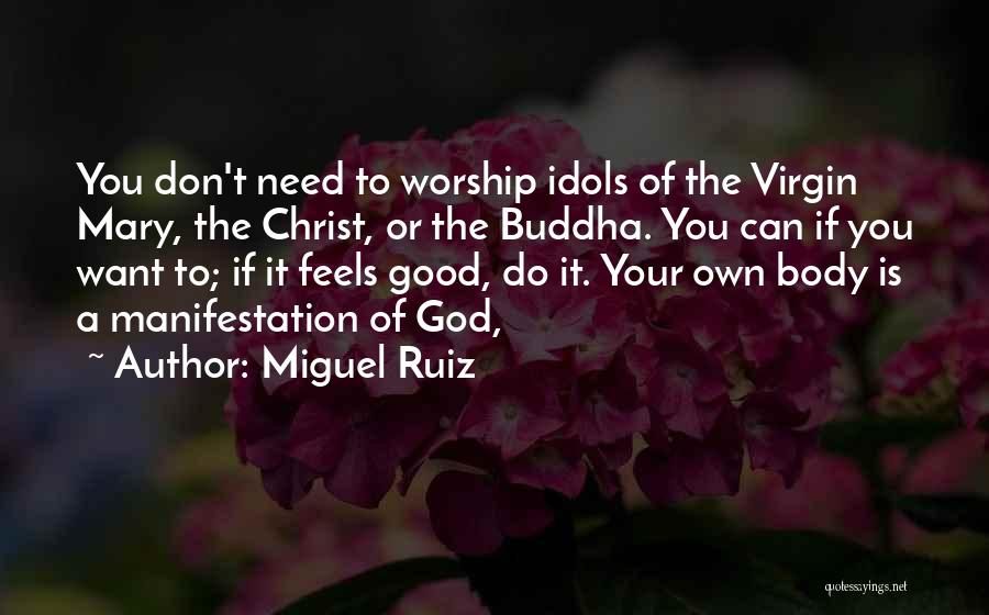 You Need God Quotes By Miguel Ruiz