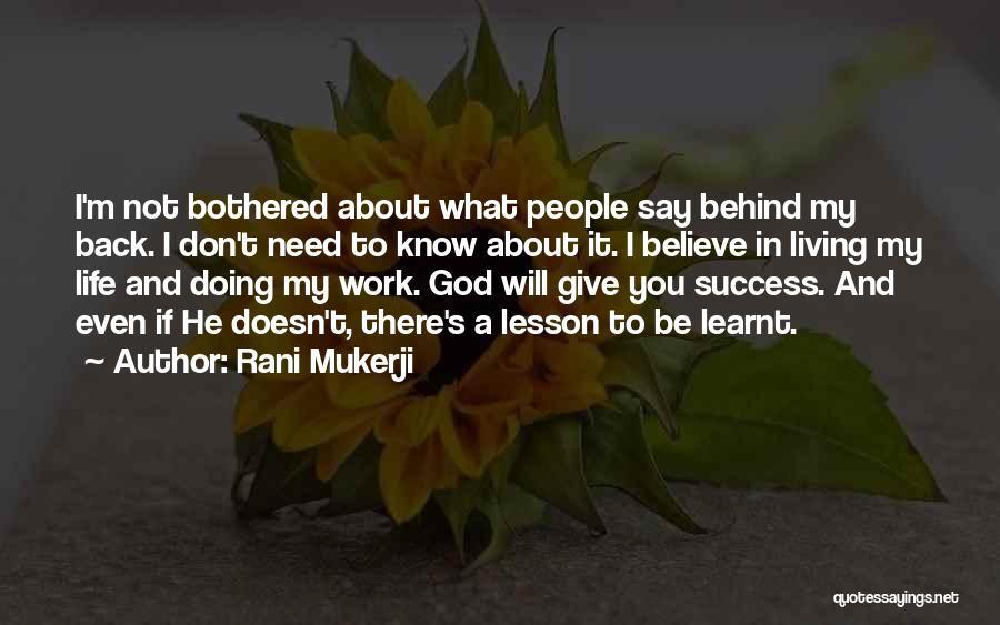 You Need God Quotes By Rani Mukerji