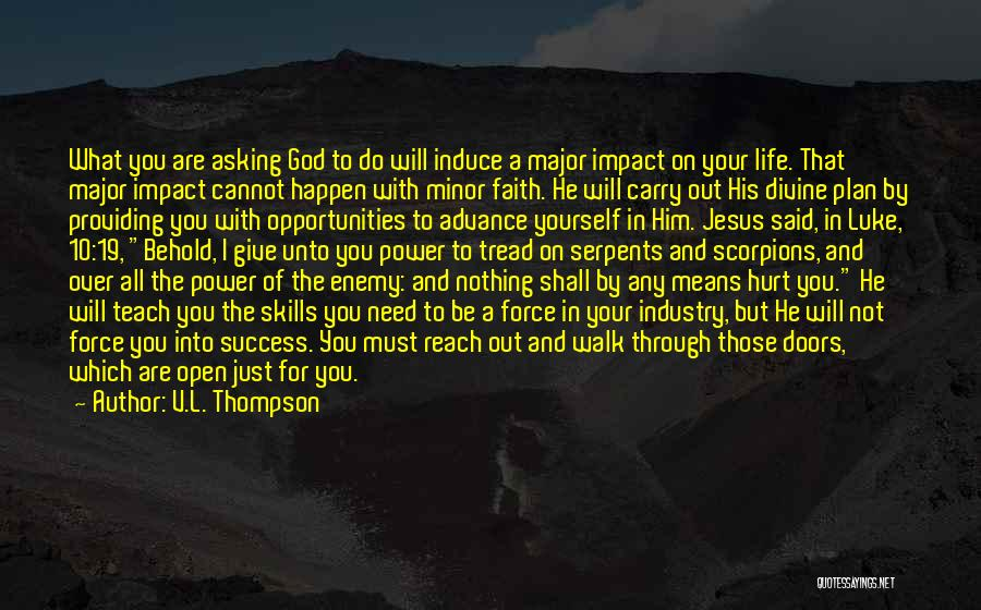 You Need God Quotes By V.L. Thompson
