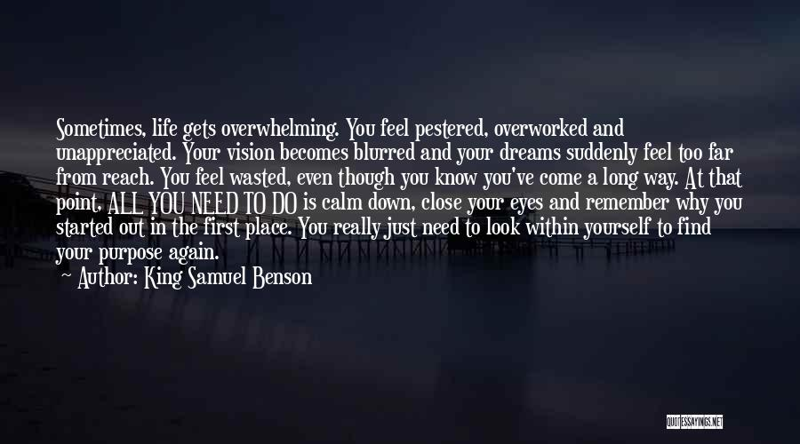 You Need To Calm Down Quotes By King Samuel Benson