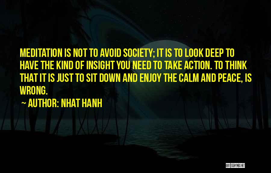 You Need To Calm Down Quotes By Nhat Hanh