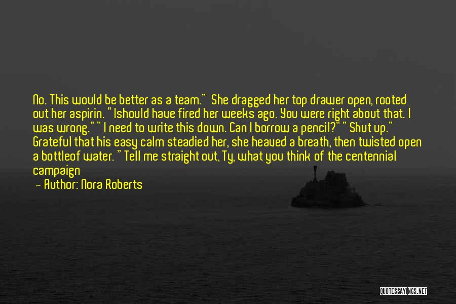 You Need To Calm Down Quotes By Nora Roberts