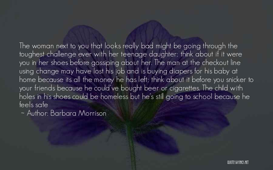 You Never Know Who Your Friends Are Quotes By Barbara Morrison