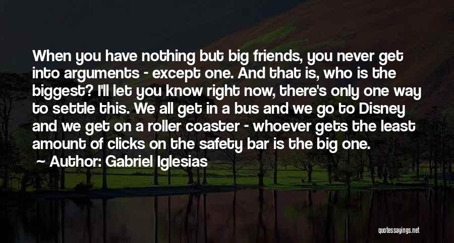 You Never Know Who Your Friends Are Quotes By Gabriel Iglesias