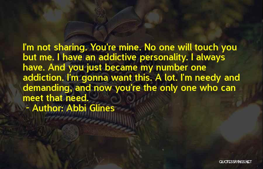 You Not Mine Quotes By Abbi Glines