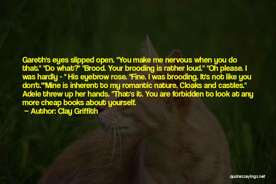 You Not Mine Quotes By Clay Griffith