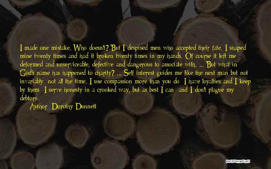 You Not Mine Quotes By Dorothy Dunnett