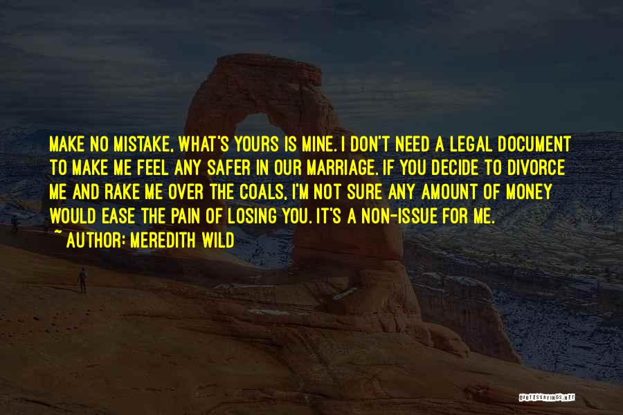 You Not Mine Quotes By Meredith Wild