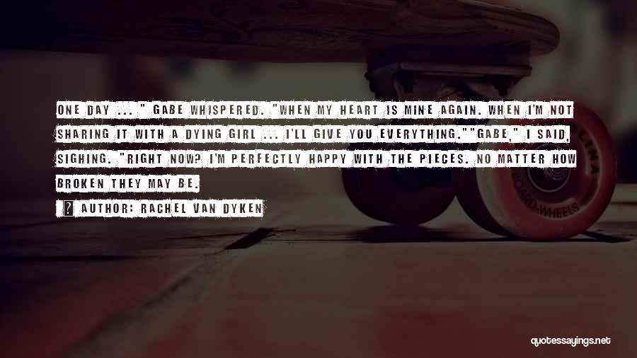 You Not Mine Quotes By Rachel Van Dyken