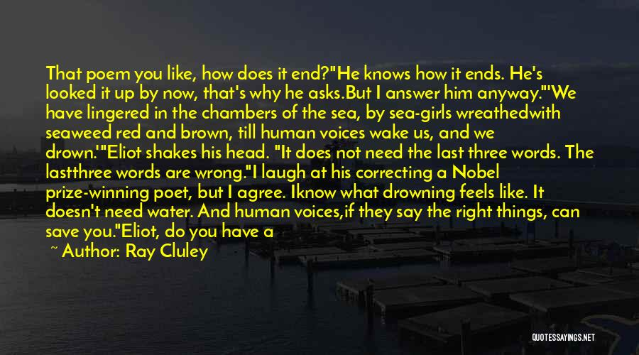 You Not Mine Quotes By Ray Cluley