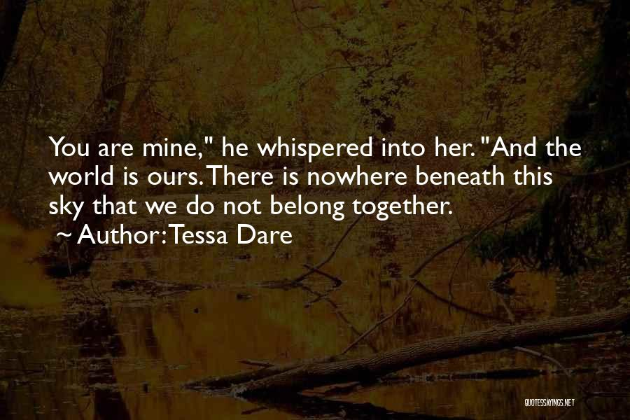 You Not Mine Quotes By Tessa Dare