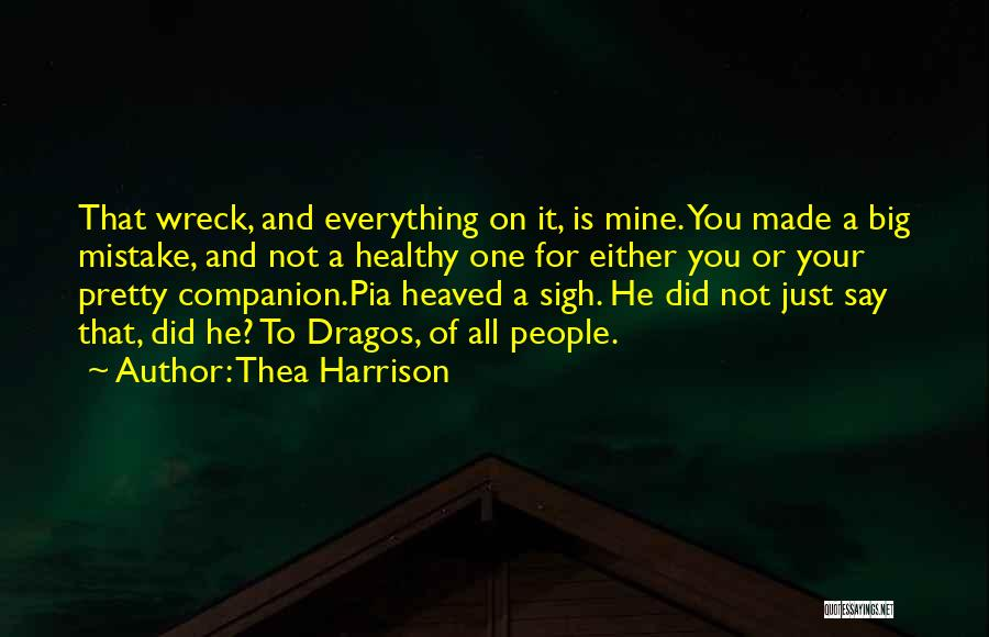 You Not Mine Quotes By Thea Harrison