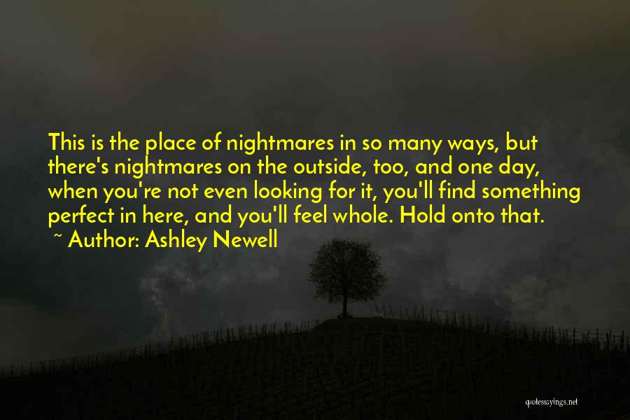 You Not Perfect Quotes By Ashley Newell