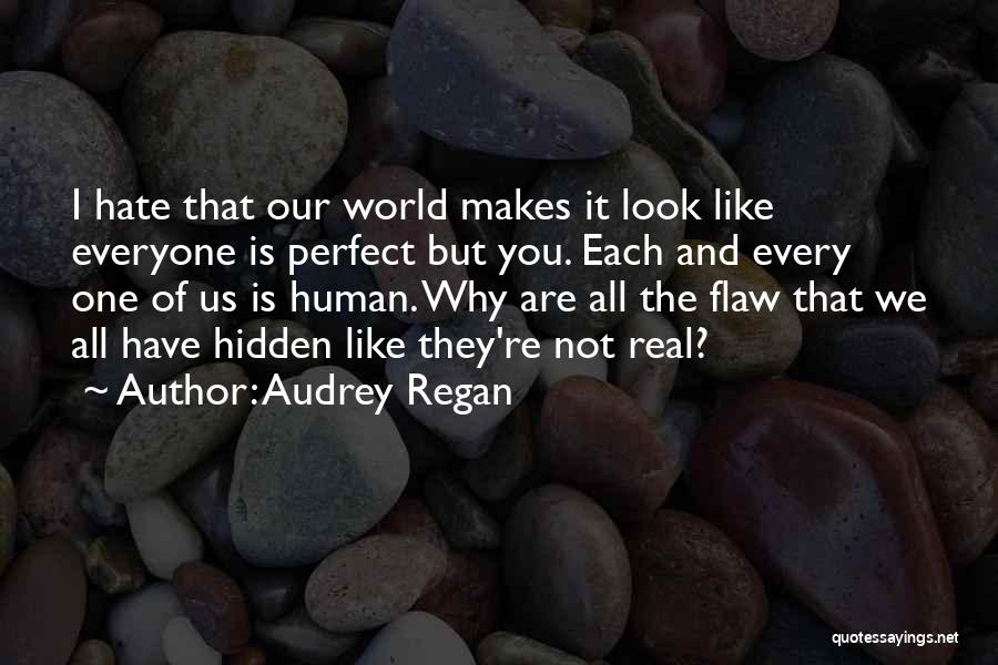 You Not Perfect Quotes By Audrey Regan