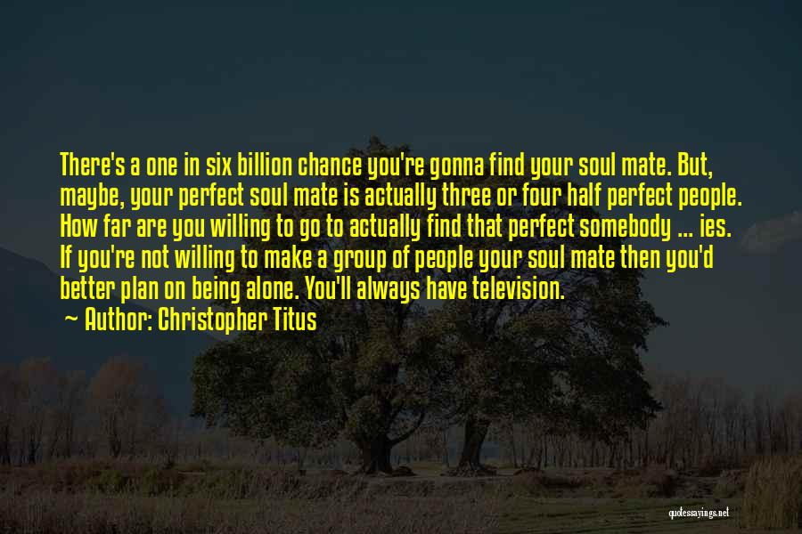 You Not Perfect Quotes By Christopher Titus