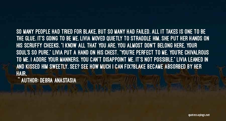 You Not Perfect Quotes By Debra Anastasia