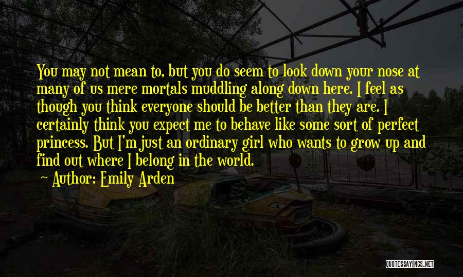 You Not Perfect Quotes By Emily Arden
