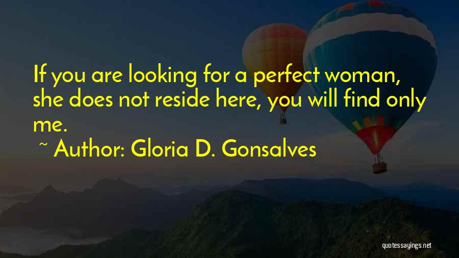 You Not Perfect Quotes By Gloria D. Gonsalves