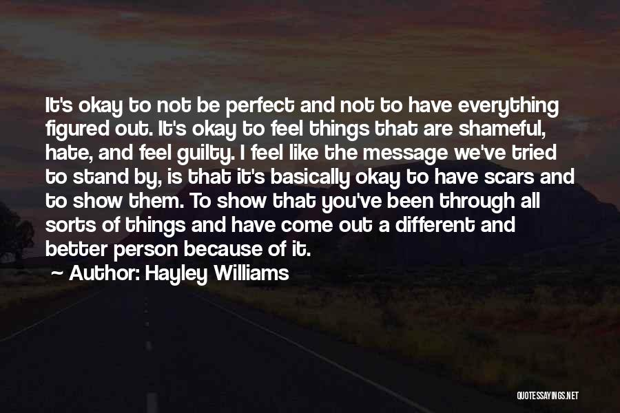 You Not Perfect Quotes By Hayley Williams