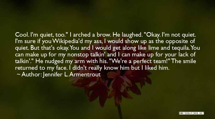 You Not Perfect Quotes By Jennifer L. Armentrout