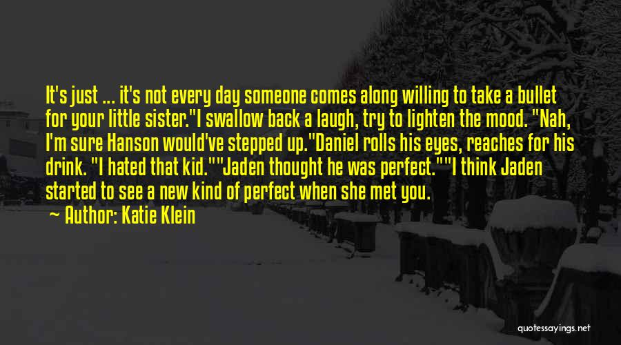 You Not Perfect Quotes By Katie Klein