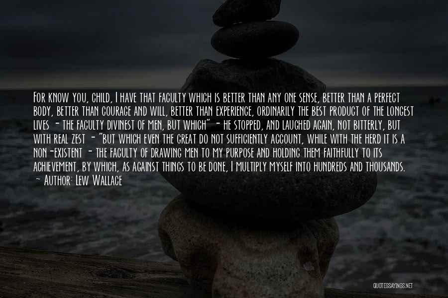 You Not Perfect Quotes By Lew Wallace