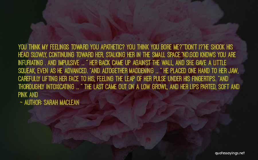 You Not Perfect Quotes By Sarah MacLean