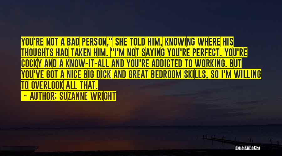 You Not Perfect Quotes By Suzanne Wright