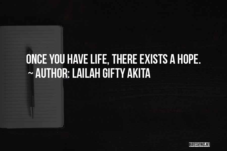 You Only Live Once Love Quotes By Lailah Gifty Akita