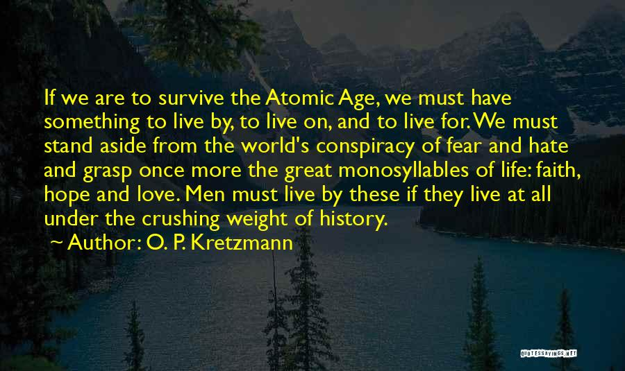 You Only Live Once Love Quotes By O. P. Kretzmann