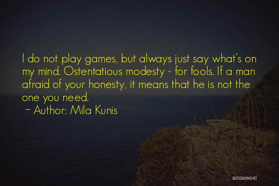 Top 34 You Play Mind Games Quotes & Sayings